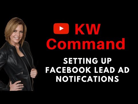 KW Command Training Video | Facebook Lead Notifications