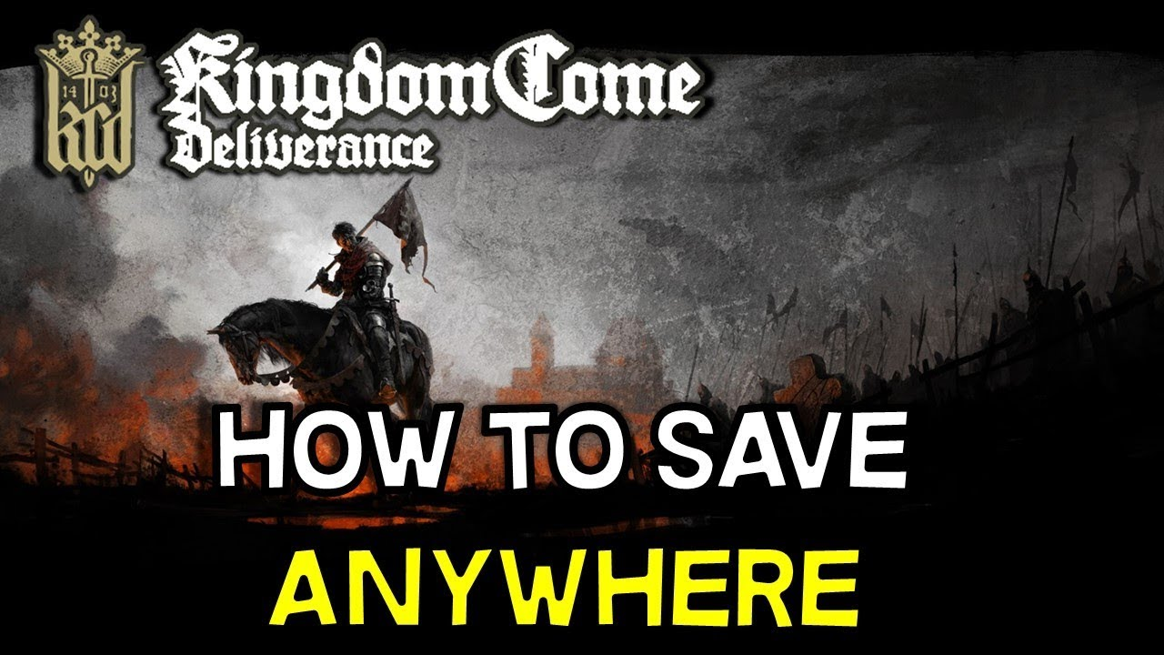 Kingdom Come Deliverance -- How to mod the game so you can save anytime  without bed or Schnapps