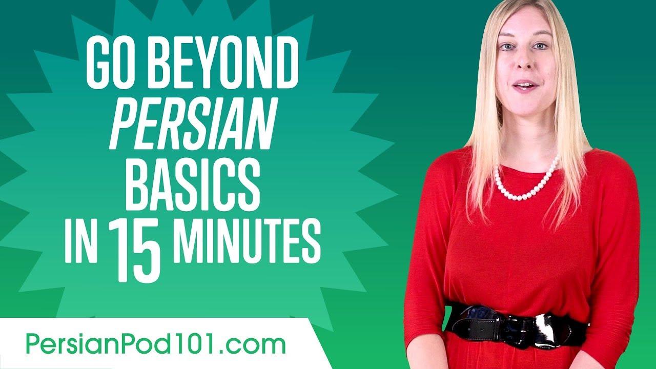 Speak Persian Beyond the Basics