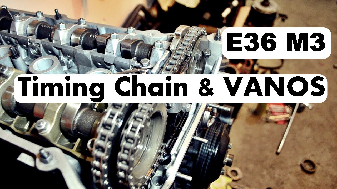hight resolution of bmw e36 m3 timing chain vanos installation