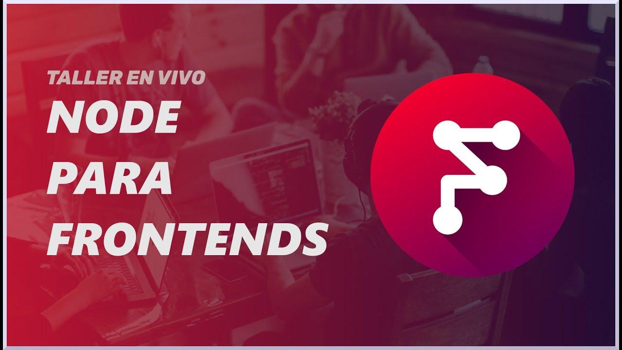 Live Workshop: Nodejs for Frontends (Replay)