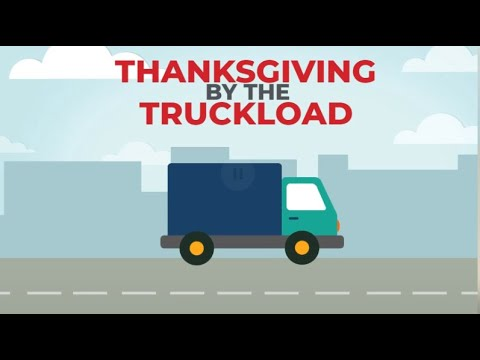 Thanksgiving by the Truckload