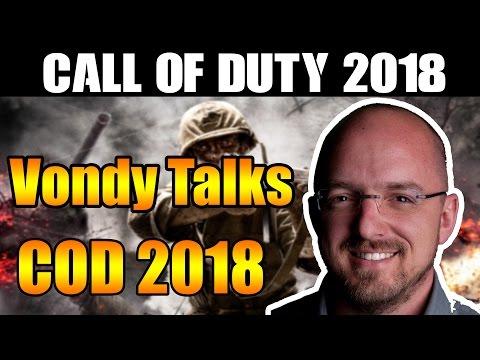 COD 2018 talk from Vondy - Call of Duty 2018 News & Information - Treyarch Studios