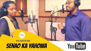 Senao Ka Yahova (Senayin Adhipan Devanil) /Hindi Christian Song/Faith Jose & Sona