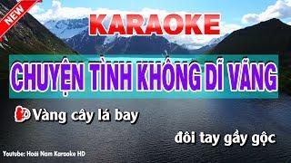 Karaoke Chuyện Tình Không Dĩ Vãng ( Nữ ) - chuyen tinh khong di vang karaoke nhac song