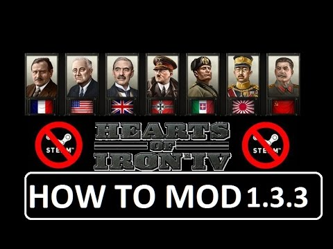Hearts of Iron IV, NO STEAM,12 FREE MODS , HOW TO MOD