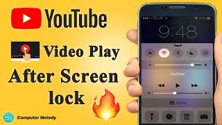 Download 🔥🔥🔥How To Play Youtube Videos After Screen Lock💥💥💥 | Like Music Player