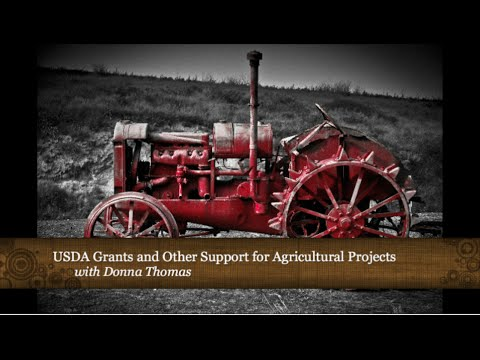 USDA Grants and other Support for Agriculture Projects