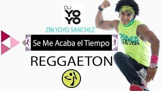 Zumba® Fitness Jonathan Moly - Se Me Acaba el Tiempo  (Zin Yoyo Sanchez)