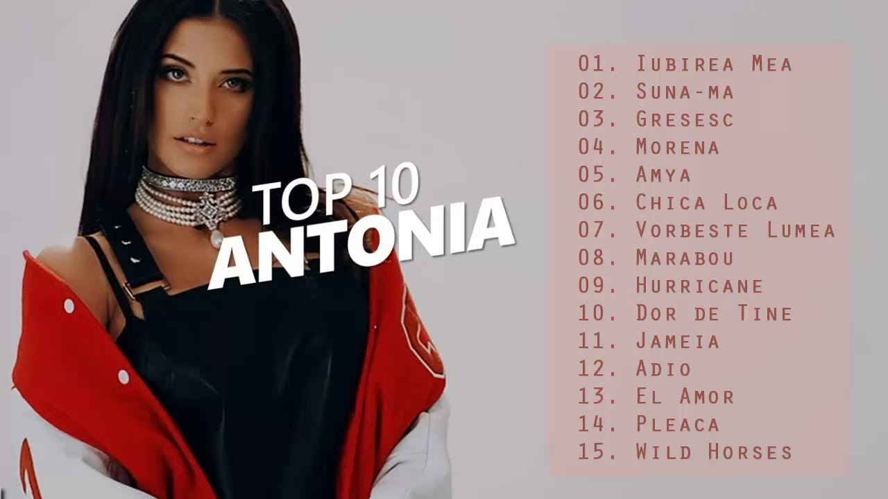 Antonia Top Songs Playlist - Best Of Antonia  Collection Songs 2018