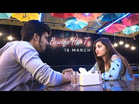 Bewafa Hai Tu| Heart Touching Love Story 2019| Latest Hindi New Song |Sakhiyaan|  Till Watch End