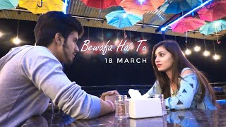 Bewafa Hai Tu| Heart Touching Love Story 2019| Latest Hindi New Song |Sakhiyaan| Aakash sharma
