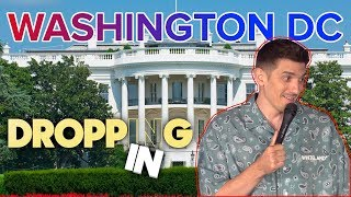Stand Up, Confronting Girl That Left Show, Blackest President | Washington DC | Dropping In #42