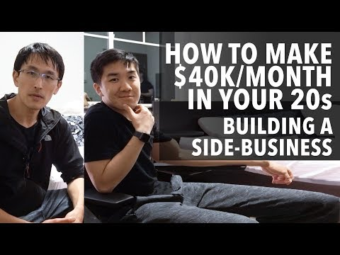 Favorite Video: How To Make $40k Per Month In Your 20s