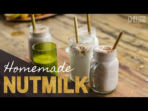 How To Make Nut Milk At Home - Making, Using And Storing Nut Milks (Recipes)