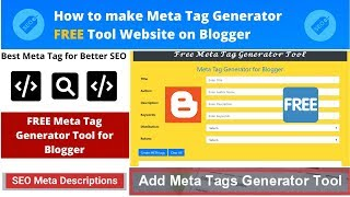 How to make Meta Tag Generator Tool Website Free on Blogger |Earn Upto Daily $50Using SEO Tool