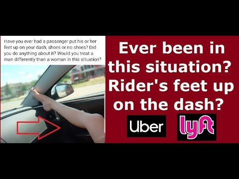 Have your Uber or Lyft rider's feet been on your dash?