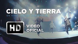 #CieloYTierra (En Vivo) - Marco Barrientos (Ft. Israel Chapa...