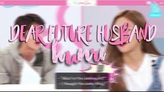 Hunri || Dear Future Husband (100 subs special)