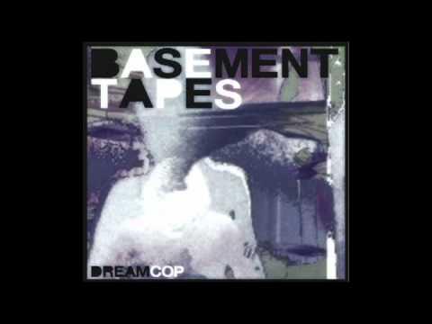 Dream Cop - Basement Tapes (Outputmessage Remix)
