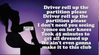 Repeat youtube video Beyoncé - Partition (Lyrics On Screen)