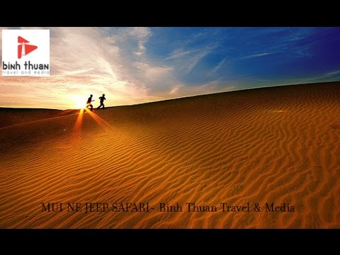 MUI NE JEEP SAFARI   Organized daily by Binh Thuan Travel & Media