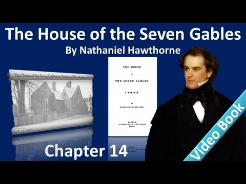 Chapter 14 - The House of the Seven Gables by Nathaniel Hawthorne - Phoebe's Good-bye