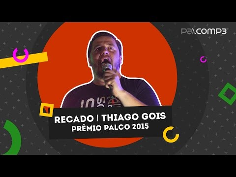 Thiago Gois | Prêmio Palco MP3