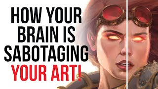 How Your Brain is Sabotaging Your ART!