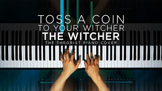 Baixar Toss A Coin To Your Witcher (The Witcher) | The Theorist Piano Cover