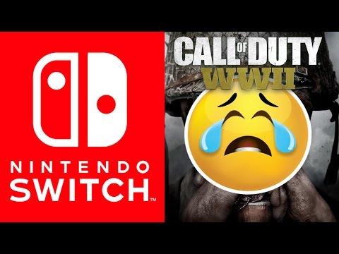 No Call of Duty WW2 Nintendo Switch?