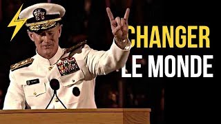 SI VOUS VOULEZ CHANGER LE MONDE, COMMENCEZ PAR FAIRE VOTRE LIT MOTIVATION