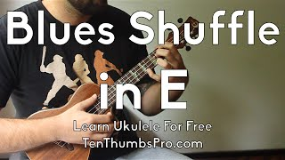 How to play Ukulele Blues - Blues shuffle in E - Beginner Ukulele Blues Tutorial