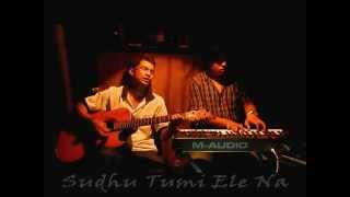Download Hindi Video Songs - Sudhu Tumi Ele Na (Cover)