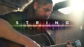 Ernie Ball: String Theory featuring The White Buffalo