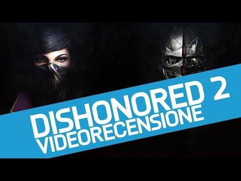 Dishonored 2 - Recensione del nuovo gioco di Arkane Studios