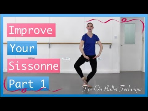 Improve Your Sissonne Jumps - Sissonne Jump Tips | Tips On Ballet Technique