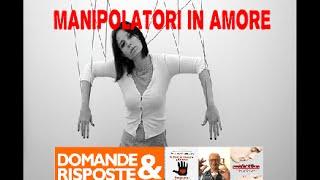 Come trattare i manipolatori vincolanti in amore