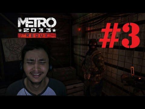 Metro 2033 Redux - NPC PALING JAGO #3 - Indonesia