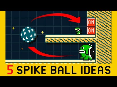 5 Ideas with Spikes and Spike Balls (Part 1) - Super Mario Maker 2