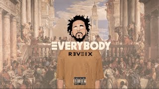 Logic - Everybody (Remix) ft. J. Cole, Kendrick Lamar
