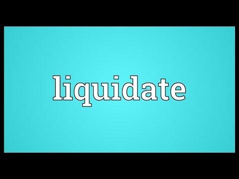 Liquidate Meaning