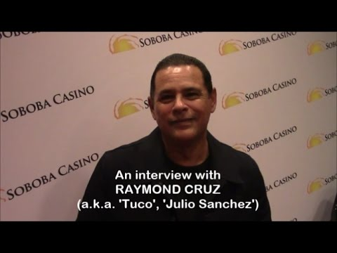 with Tuco Raymond Cruz from