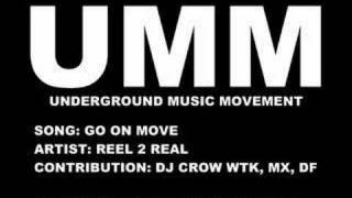 Go On Move Reel 2 Real UMM Underground House