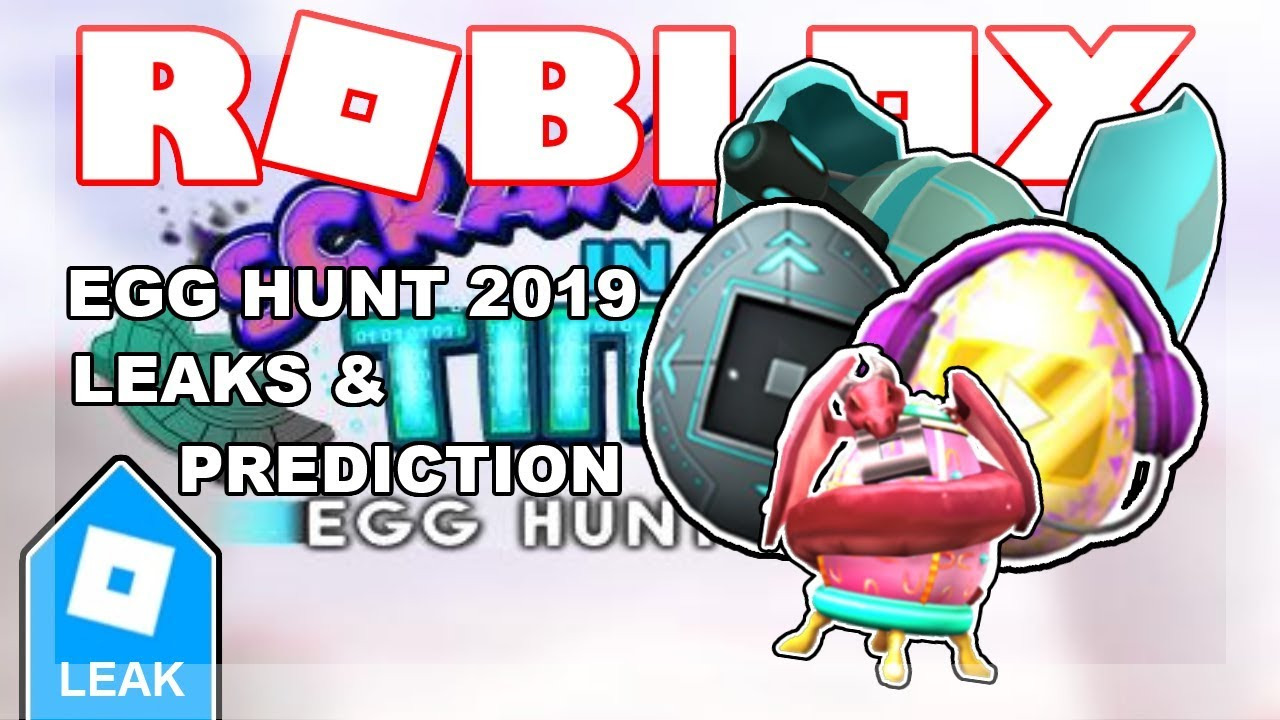 Egg Hunt 2019 Leak Official Games Official Releasing Date
