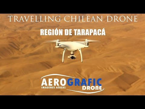 Travelling Chilean Drone - N°1 - Region de Tarapaca
