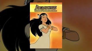 Pocahontas ich, Die Prinzessin der amerikanischen Indianer: Ein Animierter Klassiker