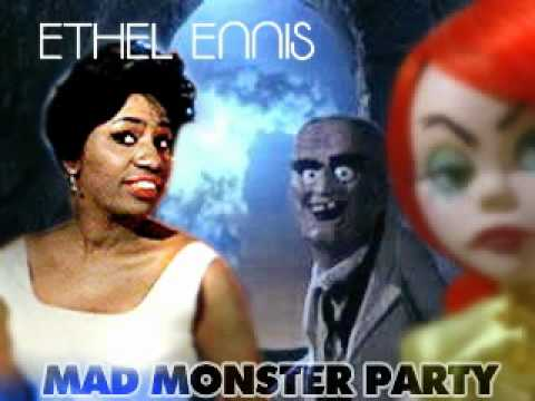 Ethel Ennis - Mad Monster Party