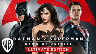 Batman v Superman: Dawn of Justice Ultimate Edition Trailer