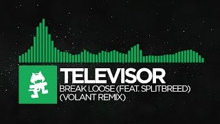 [Glitch Hop] - Televisor - Break Loose (feat. Splitbreed) (Volant Remix) [Monstercat EP Release]